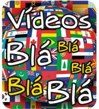 Vídeos Bla Bla